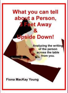 What you can tell about a Person from their writing 3 feet away and upside down